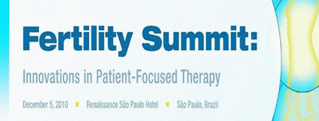 "05.12: ""Latin America Fertility Summit: Innovation in Patient-Focused Therapy"""